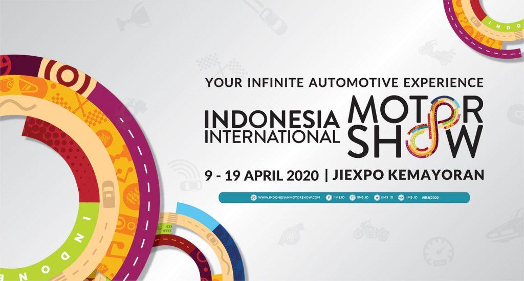IIMS, Digelar 9-19 April 2020 di JIExpo Kemayoran