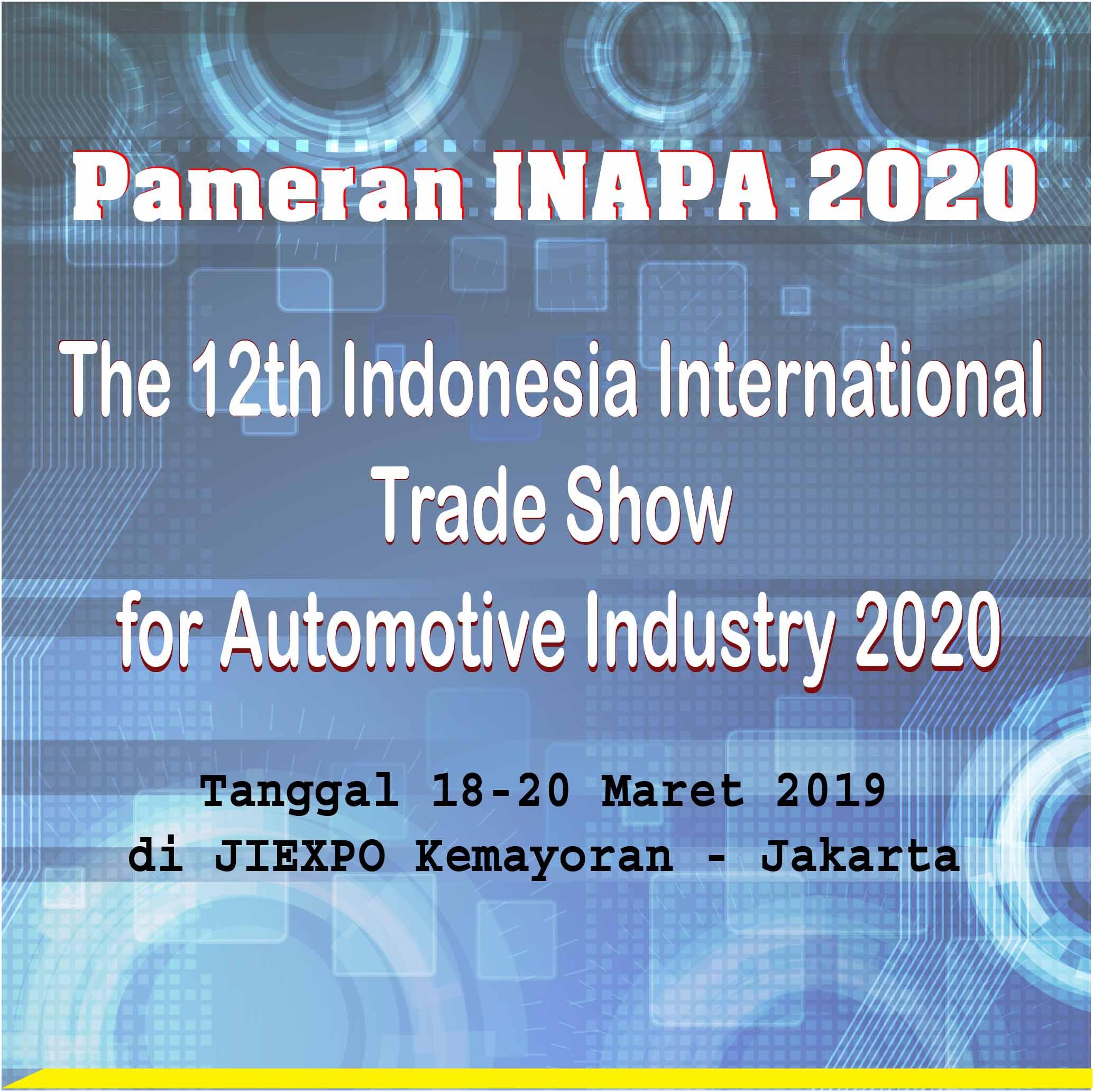 Pameran INAPA 2020, 18-20 Maret 2020 di JIEXPO