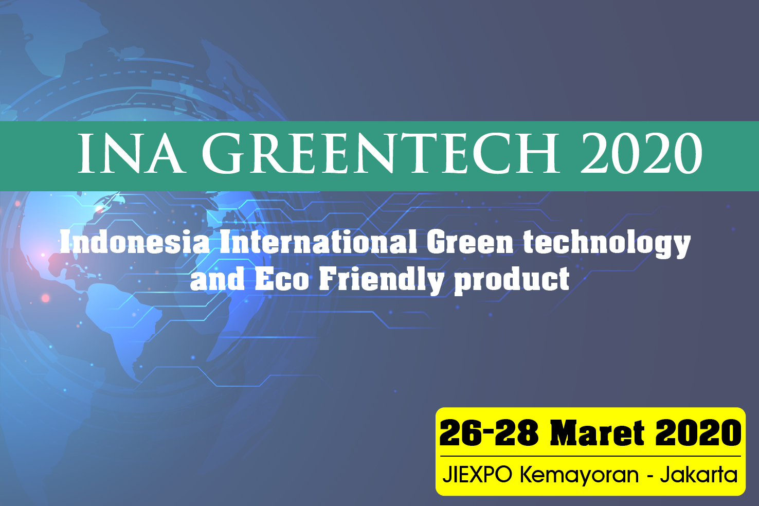 Pameran INA Greentech 26-28 Maret 2020 di JIEXPO Kemayoran Jakarta